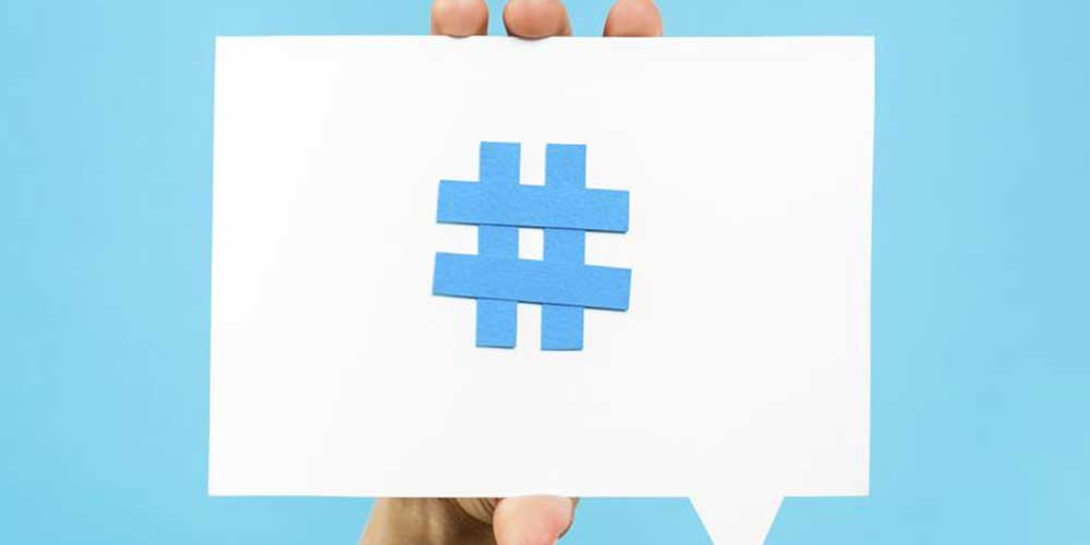 How to create and use hashtags